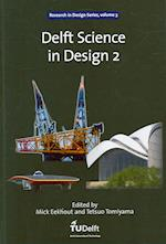 Delft Science in Design 2 (Research in Design, nr. 3)