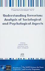 Understanding Terrorism (NATO Science for Peace and Security Series E: Human and Societal Dynamics)