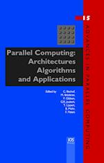 Parallel Computing (ADVANCES IN PARALLEL COMPUTING, nr. 15)