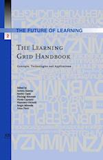 The Learning Grid Handbook (Future of Learning, nr. 2)