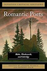 The Romantic Poets Blake, Wordsworth and Coleridge af Joseph Pearce