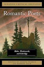 The Romantic Poets Blake, Wordsworth and Coleridge af Joseph Pearce