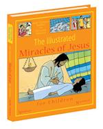 The Illustrated Miracles of Jesus for Children
