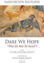 Dare We Hope