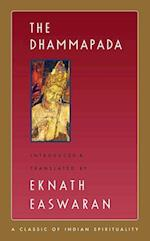 The Dhammapada (Easwarans Classics of Indian Spirituality)
