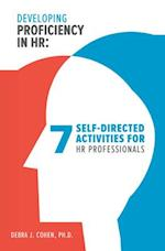 Developing Proficiency in Hr (Making an Impact in Small Business HR)