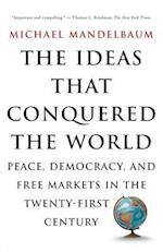 The Ideas That Conquered the World