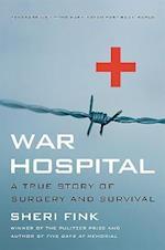 War Hospital af Sheri Fink