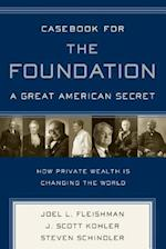 Casebook for the Foundation