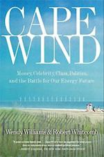Cape Wind af Robert Whitcomb, Wendy Williams