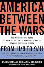 America Between the Wars af James M Goldgeier, Derek Chollet