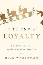 End of Loyalty