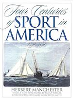 Four Centuries of Sport in America af Herbert Manchester