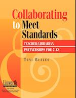 Collaborating to Meet Standards