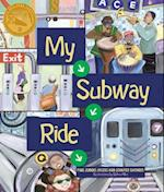 My Subway Ride af Jennifer Swender, Paul Dubois Jacobs, Selina Alko