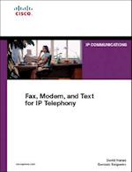 Fax, Modem, and Text for IP Telephony (IP Communications Paperback)
