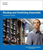 Routing and Switching Essentials (Companion Guide)