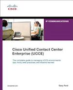 Cisco Unified Contact Center Enterprise (UCCE) (IP Communications Paperback)