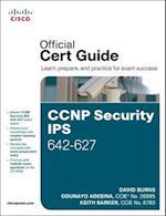 CCNP Security IPS 642-627 Official Cert Guide af Odunayo Adesina, Keith Barker, David Burns