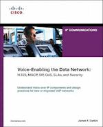 Voice-Enabling the Data Network (IP Communications Paperback)
