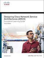 Designing Cisco Network Service Architectures Arch Foundation Learning Guide (Foundation Learning Guides)