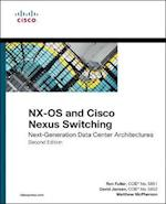 Nx-OS and Cisco Nexus Switching (Networking Technology)