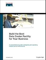 Build the Best Data Center Facility for Your Business