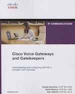 Cisco Voice Gateways and Gatekeepers (Paperback) (Networking Technology)