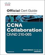CCNA Collaboration CIVND 210-065 Official Cert Guide
