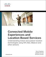 Connected Mobile Experiences and Location Based Services