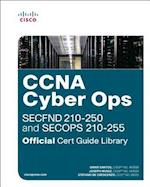 CCNA Cyber Ops (SECFND #210-250 and SECOPS #210-255) Official Cert Guide Library (Official Cert Guide)