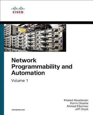 Network Programmability and Automation, Volume 1