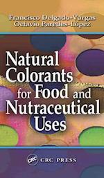 Natural Colorants for Food and Nutraceutical Uses