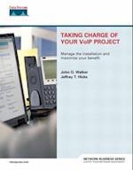 Taking Charge of Your Voip Project (Network Business)