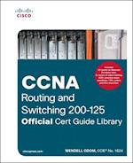 CCNA Routing and Switching 200-125 (Official Cert Guide)