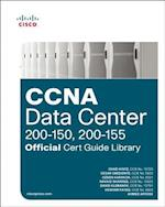 CCNA Data Center (200-150, 200-155) Official Cert Guide Library (Official Cert Guide)