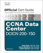 CCNA Data Center DCICN 200-150 Official Cert Guide (Official Cert Guide)