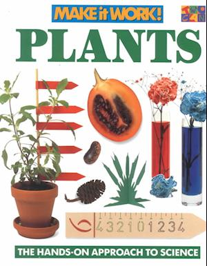 Plants (Make it Work! Science)