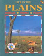 Life in the Plains (Life in The... (Hardcover))
