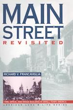 Main Street Revisited (American Land & Life)