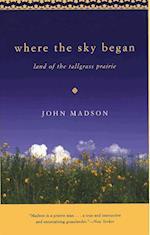 Where The Sky Began (Bur Oak Book)