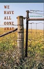 We Have All Gone Away (Bur Oak Book)