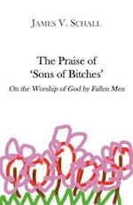 The Praise of 'Sons of Bitches' af James V. Schall