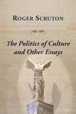 Politics of Culture Other Essays