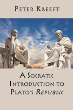 A Socratic Introduction to Plato's Republic