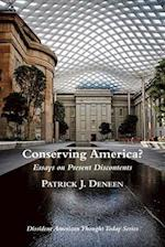 Conserving America? (Dissident American Thought Today)