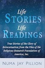 The Glory of Reincarnation: True Stories of Past Lives, Karma, and Sexuality as Revealed in the Life Readings of the Religious Research Foundation of