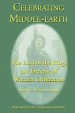 Celebrating Middle-earth: The Lord of the Rings as a Defense of Western Civilization