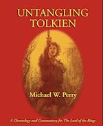 Untangling Tolkien af Michael W. Perry