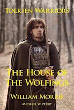 Tolkien Warriors-The House of the Wolfings: A Story that Inspired The Lord of the Rings af Michael W Perry, William Morris